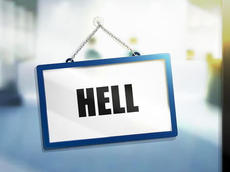 hell text on hanging sign, isolated bright blur background, 3d illustration