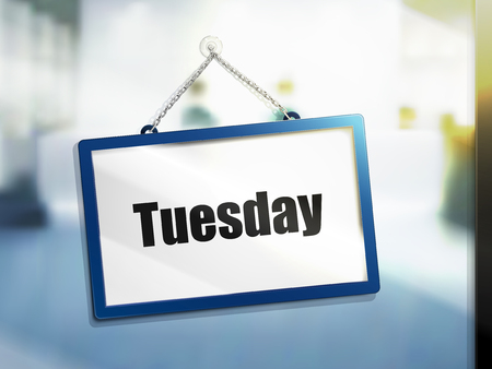 Tuesday text on hanging sign, isolated bright blur background, 3d illustration