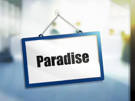 paradise text on hanging sign, isolated bright blur background, 3d illustration