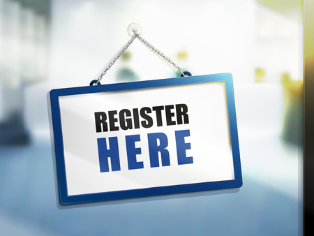register here text on hanging sign, isolated bright blur background, 3d illustration Illustration