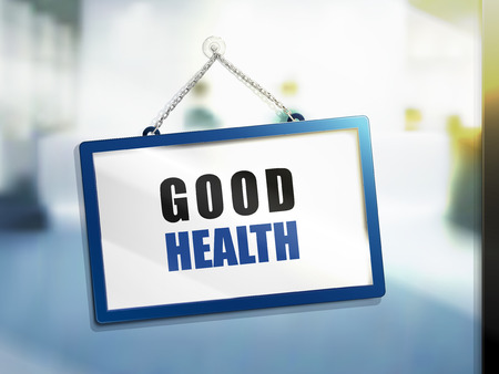 good health text on hanging sign, isolated bright blur background, 3d illustration