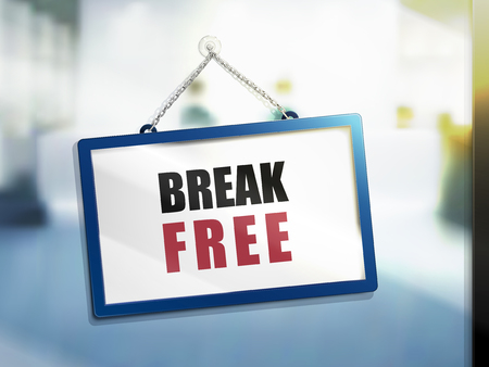 break free text on hanging sign, isolated bright blur background, 3d illustration