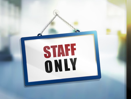 staff only text on hanging sign, isolated bright blur background, 3d illustration Illustration