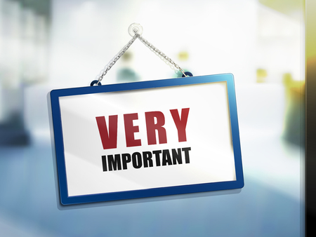 very important text on hanging sign, isolated bright blur background, 3d illustration