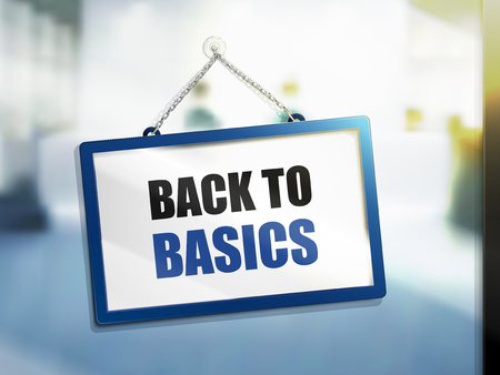 3D illustration of back to basics text on hanging sign.