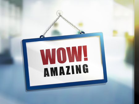 3D illustration of Wow! Amazing text on hanging sign.