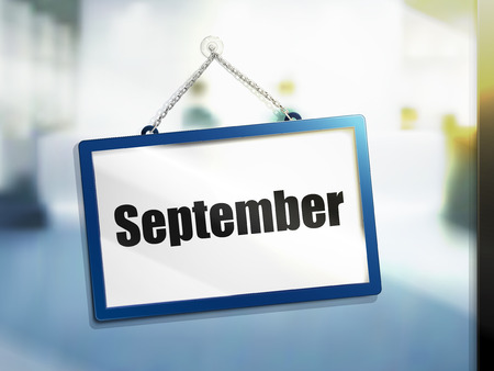 next year: September text on hanging sign, isolated bright blur background, 3d illustration