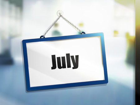 3D illustration of July text on hanging sign.
