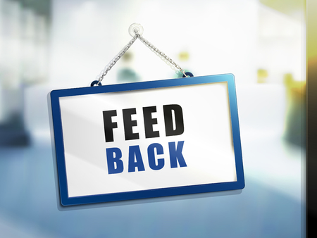feedback text on hanging sign, isolated bright blur background, 3d illustration Illustration