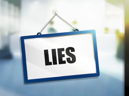 3D illustration of lies text on hanging sign.