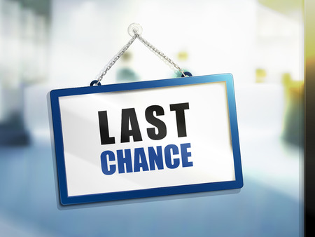 3D illustration of last chance text on hanging sign Ilustração