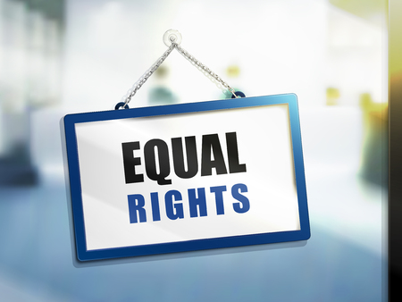 3D illustration of equal rights text on hanging sign