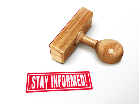Stay informed red text with lying wooden stamp, 3d illustration