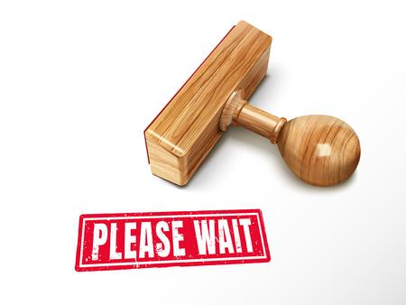 Gelieve te wachten rode tekst met het liegen van houten stempel, 3d illustratie
