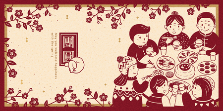 Heartwarming reunion dinner during lunar new year banner, get together written in Chinese characters Illustration