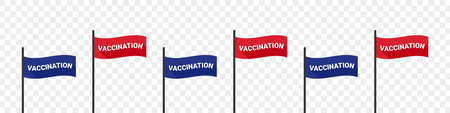 Vaccination time. Flag banner. Flags with inscription. Vaccination saves lives. Vector illustration