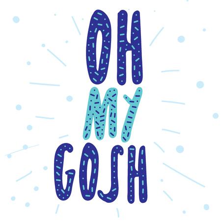 Oh my gosh! banner vector lettering Illustration
