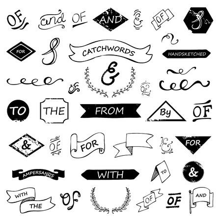 sketched shapes: hand lettered ampersands and catchwords set