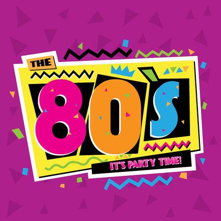 Party time The 80 s style label. Vector illustration.