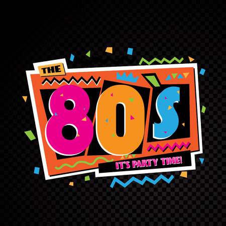 Party time The 80s style label. Vector illustration.