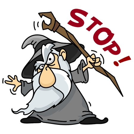 A cartoon picture depicting an old wizard with a beard with a staff that wants to stop.