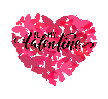 be my valentine Hand drawn calligraphy and brush pen lettering with pink heart with butterfly. design for holiday greeting card and invitation of the wedding, Valentines day and Happy love day. I love you.