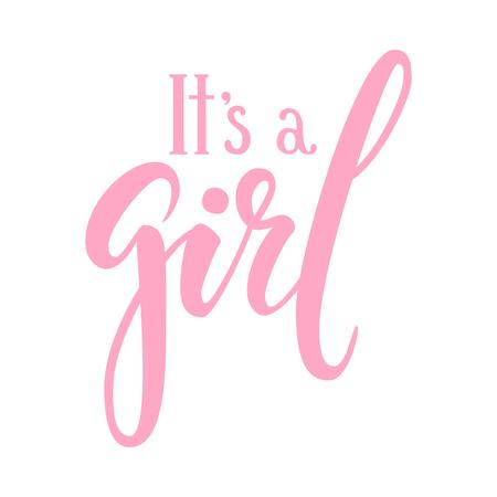 Es ist ein Mädchen. Handgezeichnete Kalligraphie und Pinsel Stift Schriftzug. Design für Feiertagsgrußkarte und Einladung der Babyparty, Geburtstag, Parteieinladung.
