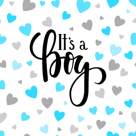 It s a boy. Hand drawn calligraphy and brush pen lettering on white background with blue and silver hearts. design for holiday greeting card and invitation of baby shower, birthday, party invitation Stock Illustratie