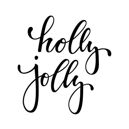 Holly jolly. Hand drawn creative calligraphy and brush pen lettering. design holiday greeting cards and invitations of Merry Christmas and Happy New Year, banners, posters, logo and seasonal holidays Ilustrace