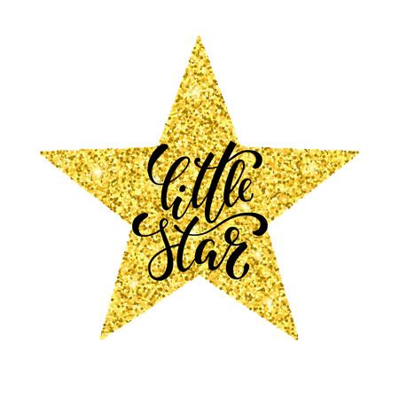 Little star hand drawn creative calligraphy and brush pen lettering on gold glitter star. Isolated on white background design holiday greeting cards, invitations, print, t-shirts, home decor.