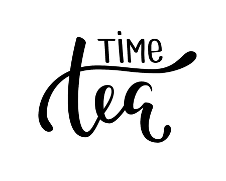 tea time. Hand drawn brush pen lettering on isolated background