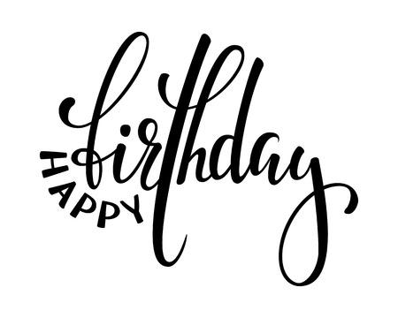 Happy birthday. Hand drawn calligraphy and brush pen lettering. Ilustração