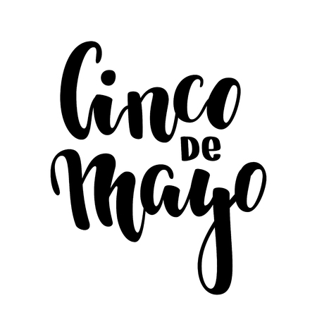 Cinco de Mayo hand drawn lettering phrase isolated on white background. Design element for advertising, poster, announcement, invitation, party, greeting card, fiesta, bar and restaurant menu.