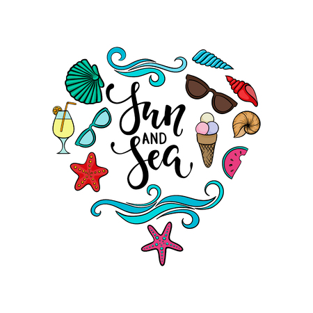 Sun and sea. brush pen lettering. hand drawn cartoon summer symbol and objects design for holiday greeting card and invitation of seasonal summer holidays, summer beach parties, tourism and travel