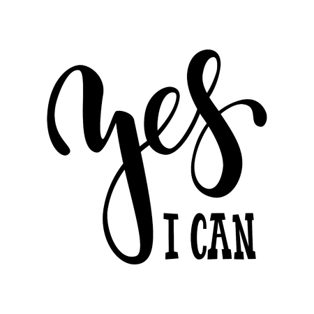 Hand drawn lettering of a phrase yes i can. Inspirational and Motivational Quotes. Hand Brush Lettering And Typography Design Art Your Designs T-shirts, For Posters, Invitations, Cards.