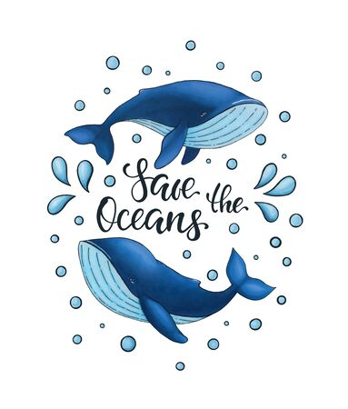 Save the Oceans, vector lettering with two blue whale and drop of water. Keep the sea and oceans, plastic free concept. design for World Water Day and Earth Day.