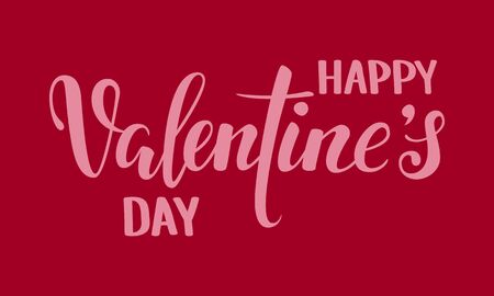 happy Valentine s day. Hand drawn creative calligraphy and brush pen lettering isolated on red background. design for holiday greeting card and invitation wedding, Valentine s day and Happy love day.