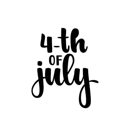 Happy 4th of July card. American Independence Typography card. Modern black and white brush calligraphy text. Hand drawn lettering typo vector illustration. Isolated on white background