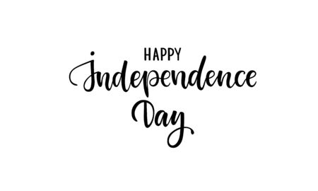 Happy Independence Day card. Country Independence Typography card. Modern black and white brush calligraphy text. Hand drawn lettering typo illustration. Isolated on white background
