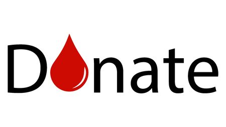 Text inscription with drops of blood instead of the letters O. The call of people to donate blood. It can be used on a banner as well as separately.
