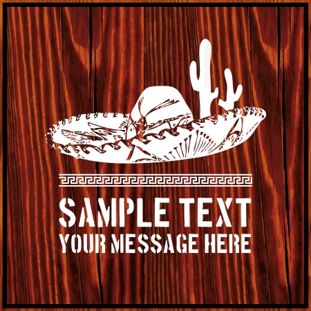 mexican sombrero: Mexican sombrero with cactus and text on wooden background Illustration