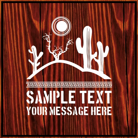 Desert scene with sun, dead branch, cactus and text on wooden background  Vector