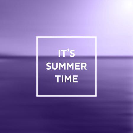 Its Summer Time Text on Blurry Background - Color of the Year - Purple Abstract Vector Illustration