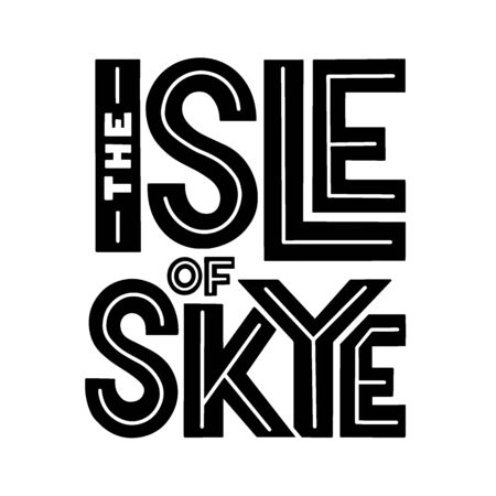 The Isle of Sky sans serif lettering composition for postcard, poster, invitation. Vector minimalist black and white sticker.  イラスト・ベクター素材