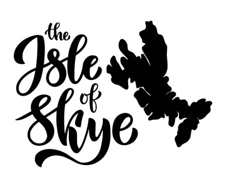 The Isle of Sky brush lettering composition for postcard, poster, invitation, travel guide. Vector lettering illustration. Stock Illustratie