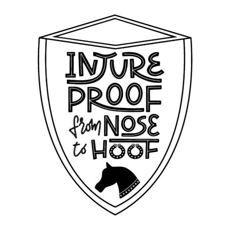 Injureproof from nose to hoof. Witty pun lettering for equestrian equine horse insurance and horse vet help and assessment. Horse and pony related poster for veterinary clinic. Vector.  イラスト・ベクター素材