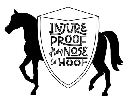 Injureproof from nose to hoof phrase on a large shield with horse silhouette in background. Witty pun lettering for equestrian equine horse insurance and horse vet help and assessment. Horse and pony related poster for veterinary clinic. Vector.