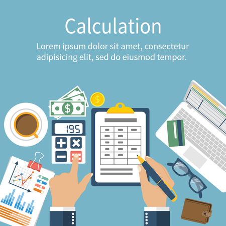 business desk: Calculation concept. Businessman, accountant . Flat design, Vector Illustration. Financial calculations, counting profit, income, taxes, statistics, data analytics, planning, report.