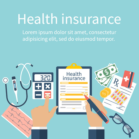 equipment: Man at the table fills in the form of health insurance. Healthcare concept. Vector illustration flat design style. Life planning. Claim form. Medical equipment, money, prescription medications.