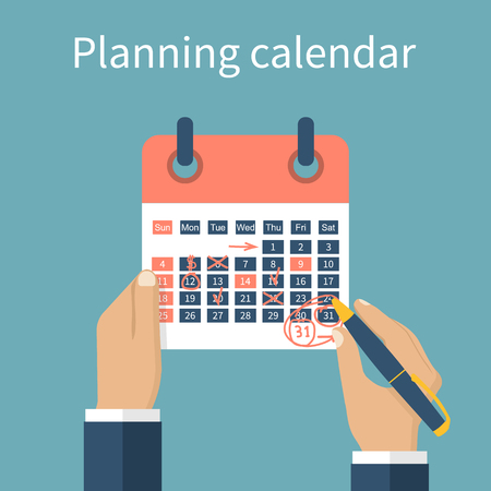 reminders: Mark calendar. Planning calendar. Calendar in hands of a businessman with the plan for month. Record in the calendar with reminders. Organizer. Vector illustration. Flat design style. Date calendar.